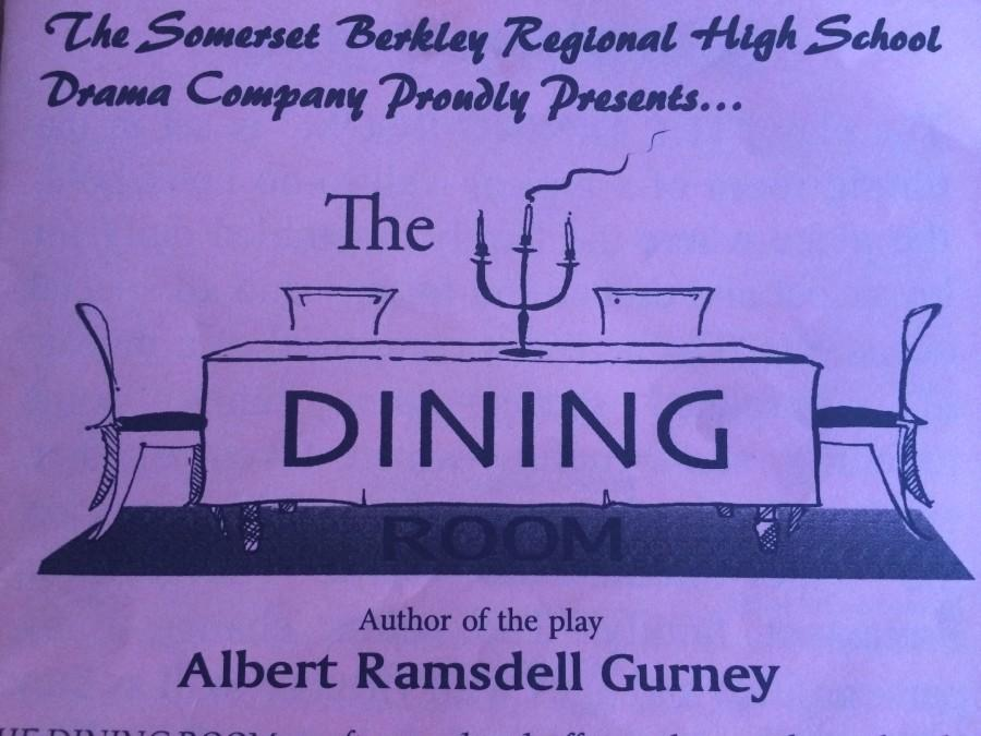 The Dining Room: SBRHS Drama Production